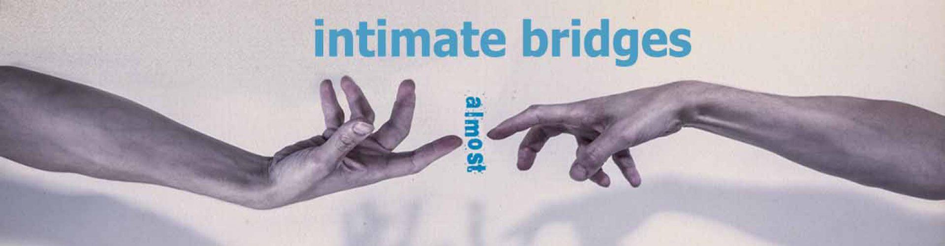 intimate bridges